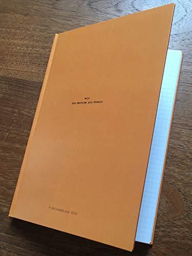 Mojo: die Methode als Praxis: philosoph.xyz (eBook band I)
