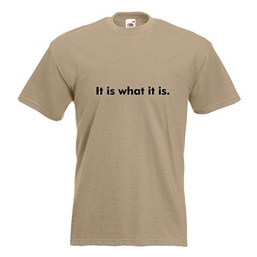KIWISTAR - It is what it is. T-Shirt in 15 verschiedenen Farben - Herren Funshirt bedruckt Design Sprüche Spruch Motive Oberteil Baumwolle Print Größe S M L XL XXL Khaki