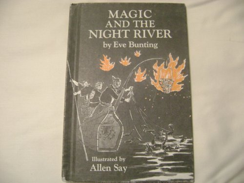 Magic and the night river