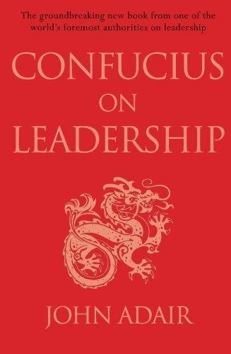 Confucius on Leadership Main Market edition by Adair, John (2015) Paperback