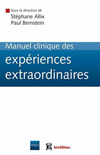 Manuel clinique des expriences extraordinaires (Nouvelles vidences)