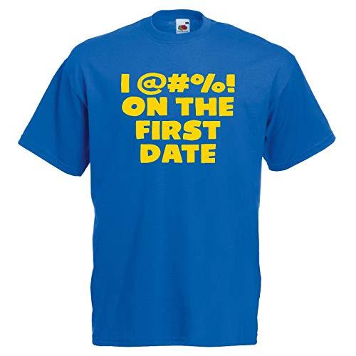 Go-Tshirts Unisex Blau I F*** On The First Date T-Shirt Tropic Fatties Thunder Gr. M, blau