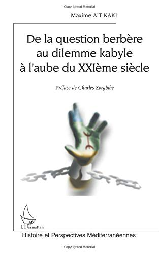 De la question berbère au dilemme kabyle à l'aube du XXIe siècle