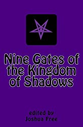 Nine Gates of the Kingdom of Shadows: Lost Books of the Necronomicon (Amethyst Edition)