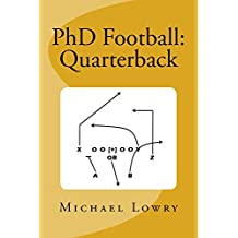 PhD Football: Quarterback (English Edition)