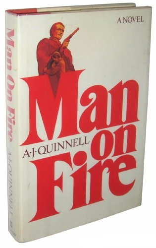 Man on Fire by A. J. Quinnell (1980-09-05)
