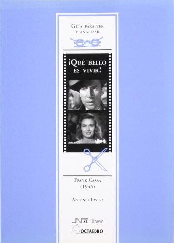 Guía para ver y analizar: Qué bello es vivir: Frank Capra (1946) (Guías de cine) - 9788480636131