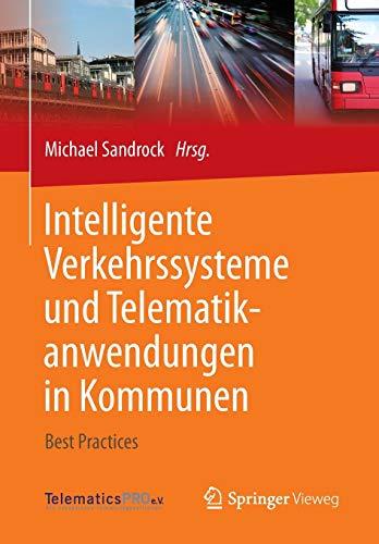 Intelligente Verkehrssysteme und Telematikanwendungen in Kommunen: Best Practices