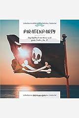 Piratenparty - Das Gästebuch für kleine und große Piraten (No. 17) Taschenbuch