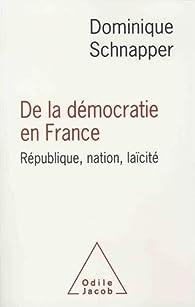 De la démocratie en France par Dominique Schnapper