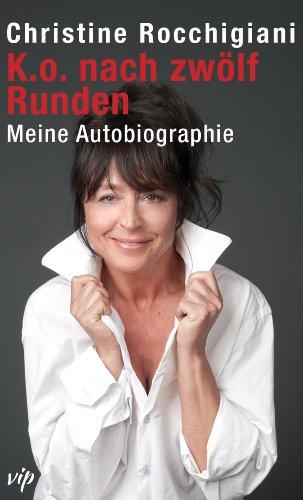K.o. nach zwölf Runden: Meine Autobiographie (vip)