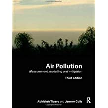 [(Air Pollution : Measurement, Modelling, and Mitigation)] [By (author) Jeremy Colls ] published on (September, 2009)