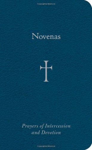 Novenas: Prayers of Intercession and Devotion