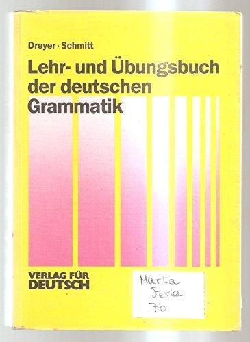 Lehr- und Ubungsbuch der deutschen Grammatik (German Edition) by Hilke Dreyer (1991-08-02)