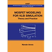 MOSFET Modeling for VLSI Simulation:Theory and Practice