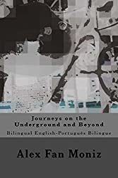 Journeys on the Underground and Beyond (Series II) (English Edition)