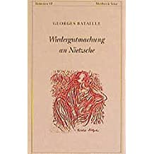 Wiedergutmachung an Nietzsche: Das Nietzsche-Memorandum und andere Texte