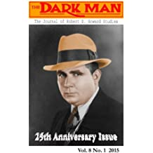 The Dark Man: The Journal of Robert E. Howard and Pulp Fiction Studies