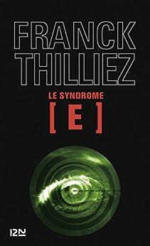 Le Syndrome E par [THILLIEZ, Franck]