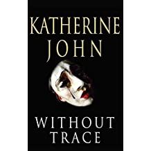 Without Trace (Trevor Joseph Detective Book 1)