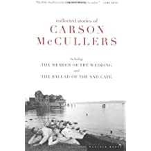 The Collected Stories of Carson Mccullers by Carson McCullers (1999-01-26)