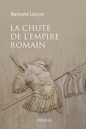 La chute de l'Empire Romain - Bertrand Lançon (2017) sur Bookys