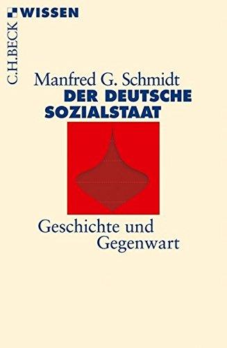 Der deutsche Sozialstaat: Geschichte und Gegenwart
