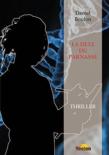 LA FILLE DU PARNASSE: Thriller