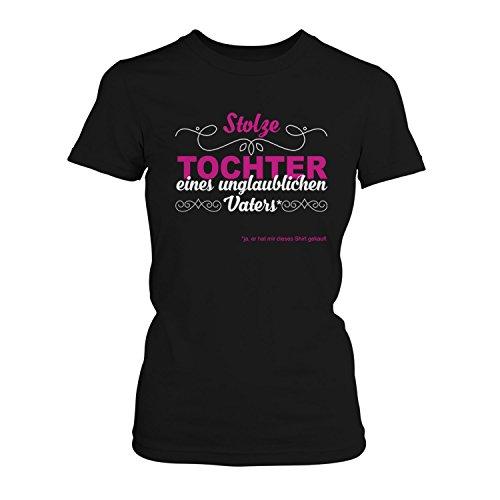 Fashionalarm Damen T-Shirt - Stolze Tochter eines unglaublichen Vaters | Fun Shirt mit Spruch als Geburtstag Geschenk Idee Töchter Mädchen Kinder Papa Schwarz