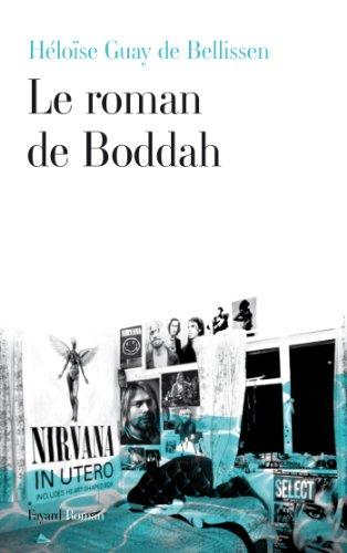 Le roman de Boddah - Heloise Guay de Bellissen