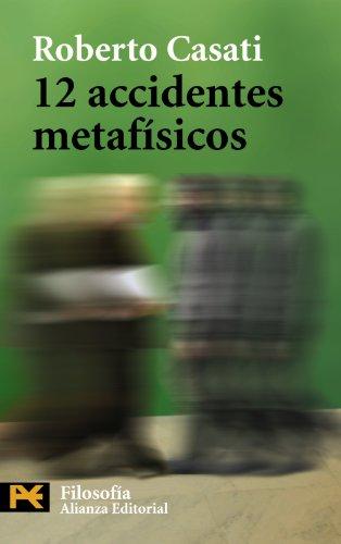 12 accidentes metafísicos (El Libro De Bolsillo - Filosofía)