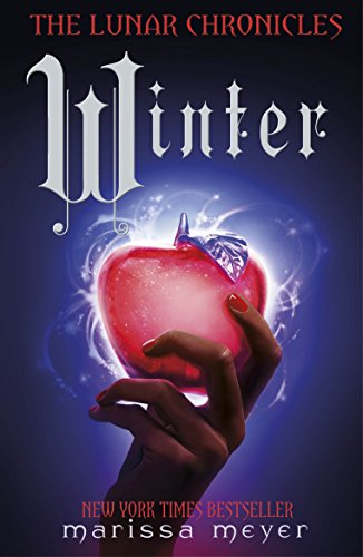 Winter (The Lunar Chronicles Book 4) (English Edition)