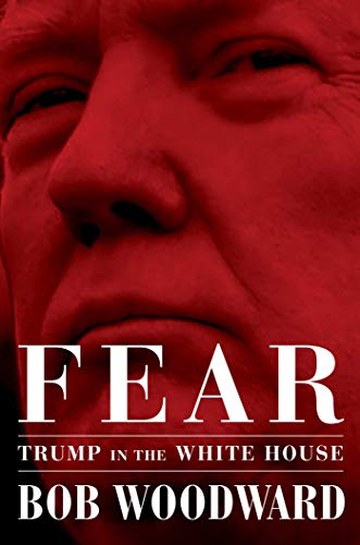 Fear: Trump in the White House par Bob Woodward