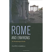 Rome and Environs: An Arch?|ological Guide by Filippo Coarelli (2008-03-12)