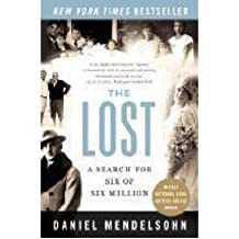 [(The Lost: A Search for Six of Six Million )] [Author: Daniel Mendelsohn] [Sep-2007]