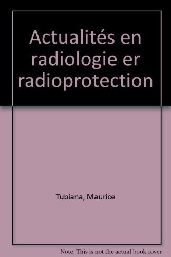 Actualités en radiologie er radioprotection