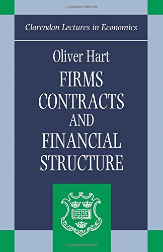 Firms, Contracts, and Financial Structure (Clarendon Lectures in Economics) par Oliver Hart