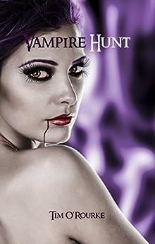Vampire Hunt (Book Three) (Kiera Hudson Series One 3) (English Edition)