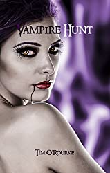 Vampire Hunt (Book Three) (Kiera Hudson Series One 3)
