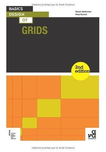 Basics Design 07: Grids, 2nd Edition by Ambrose, Gavin, Harris, Paul (2012) Paperback