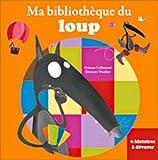 Coffret Ma bibliothèque du loup / 6 histoires du loup à dévorer