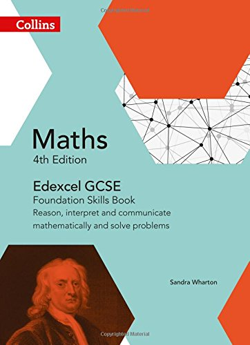 GCSE Maths Edexcel Foundation Reasoning and Problem Solving Skills Book (Collins GCSE Maths)