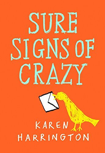 Sure Signs of Crazy by Karen Harrington (2013-08-20)