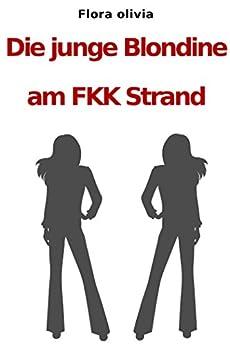 Die junge Blondine am FKK Strand (Erotische Geschichte