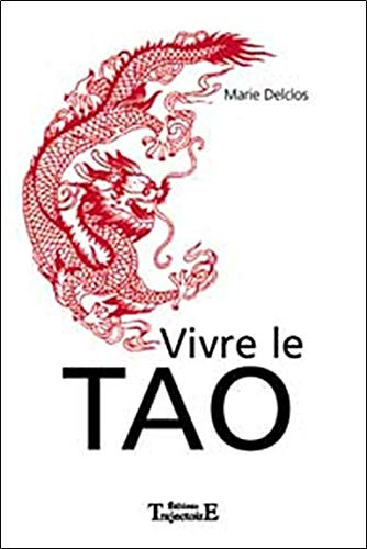 Vivre le Tao