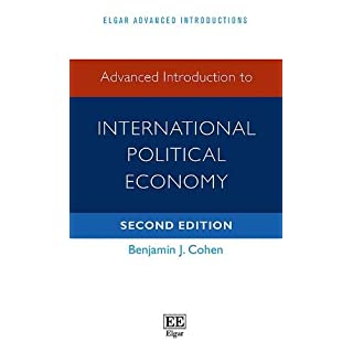 Advanced Introduction to International Political Economy: Second Edition (Elgar Advanced Introductions Series)