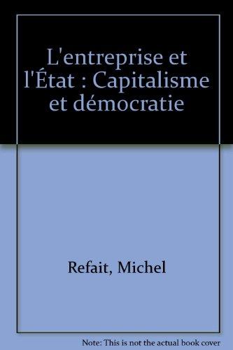 L'entreprise et l'État : Capitalisme et démocratie