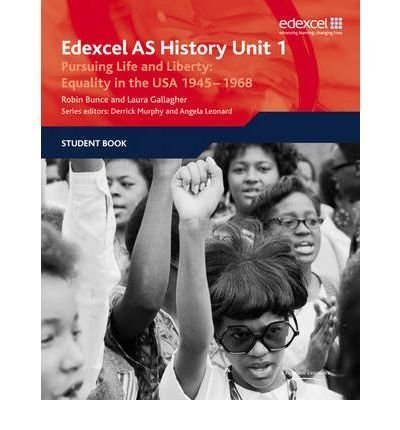 Edexcel GCE History AS Unit 1 D5 Pursuing Life and Liberty: Equality in the USA, 1945-68: 1: Equality in the USA 1945-1968 : Student Book (Edexcel GCE History) (Paperback) - Common