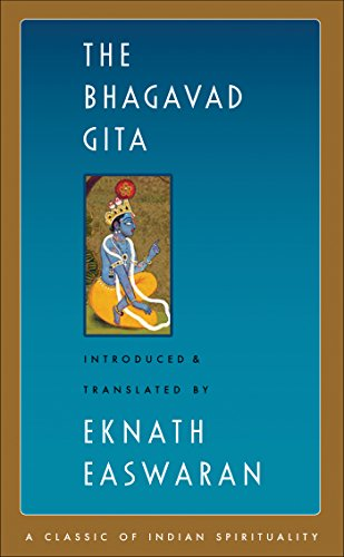 The Bhagavad Gita (Easwaran's Classics of Indian Spirituality Book 1) (English Edition) por Eknath Easwaran Ed.