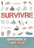 Survivre - Apprendre à faire face